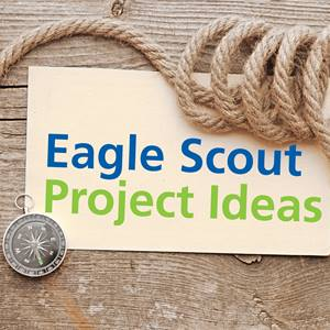 eagle-scout-project-ideas