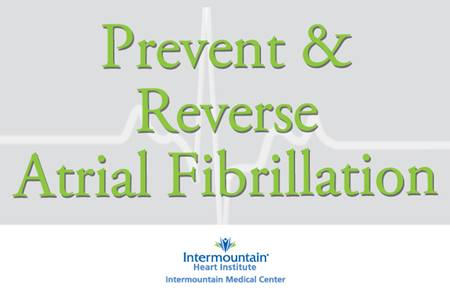 052113 Reduce Prevent Afib WEB