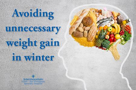 avoid unnecessary weight gain winter tips