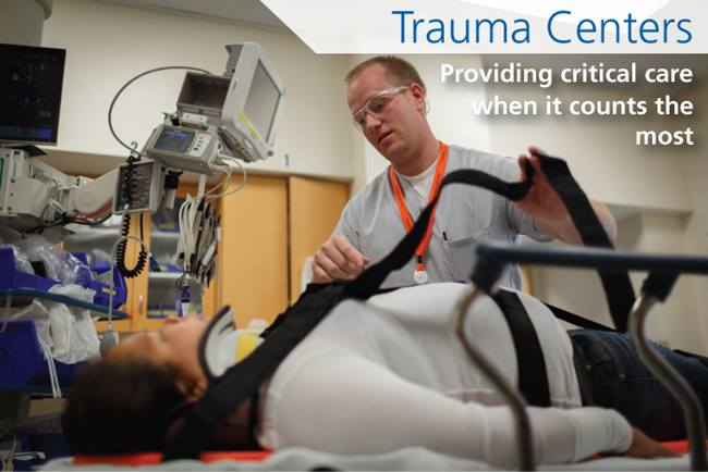 Trauma Centers play a critical role in keeping communities safe