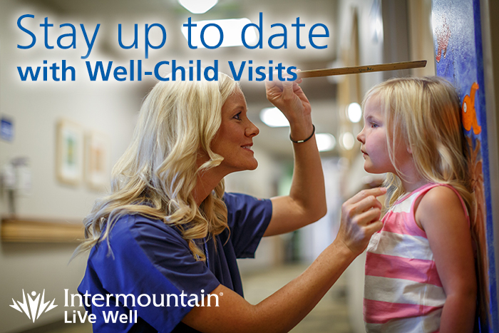 Stay up to date with Well-Child Visits