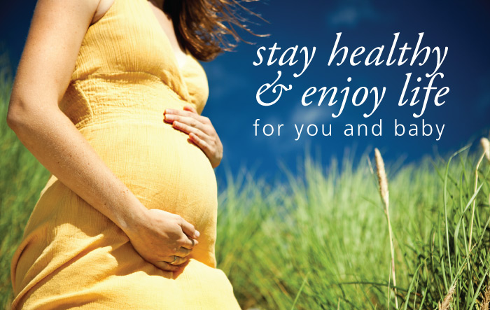 Stay Healthy and Enjoy Life - For Your Sake and Your Future Baby