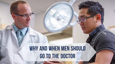 Why and When Men Should Go to the Doctor