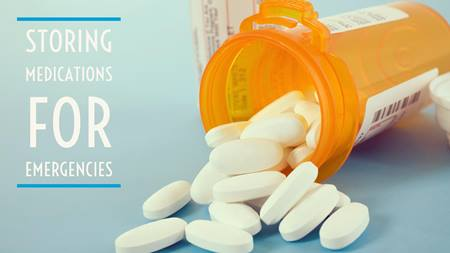 Tips for Storing Prescription Medications for an Emergency