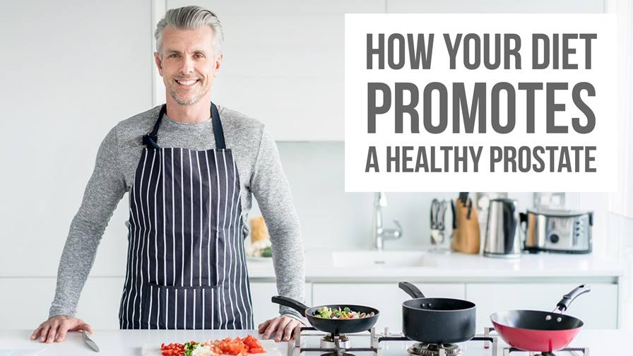 How Your Diet Promotes a Healthy Prostate
