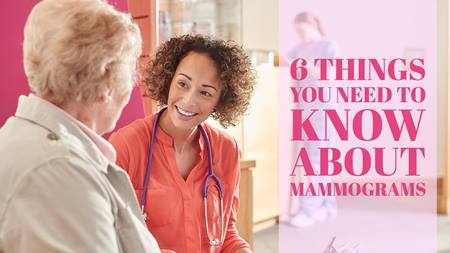 6 Things You Need to Know about Mammograms