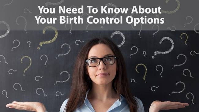 You Need To Know About Your Birth Control Options