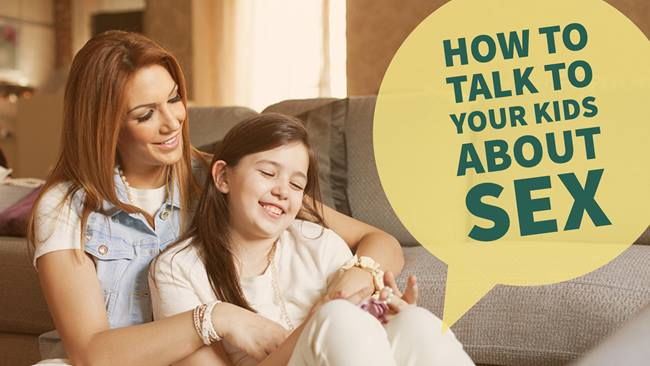 How To Talk To Your Kids About Sex