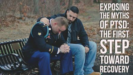 Exposing the myths of PTSD is the first step toward recovery