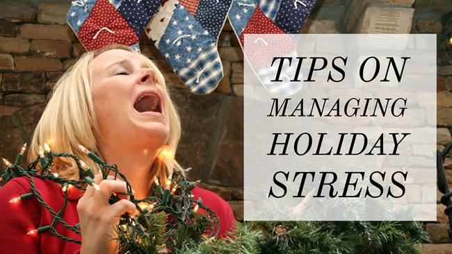 Tips on Managing Holiday Stress