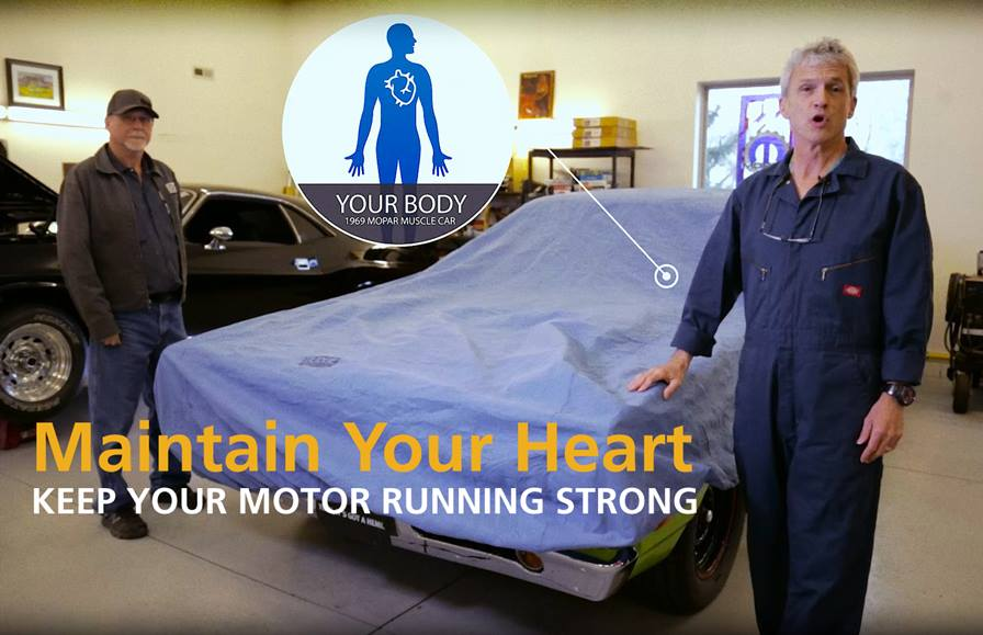 Are you treating your car better than your heart? Maintain your heart to keep your motor running strong.