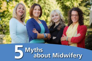 051613 5 Midwives Myths
