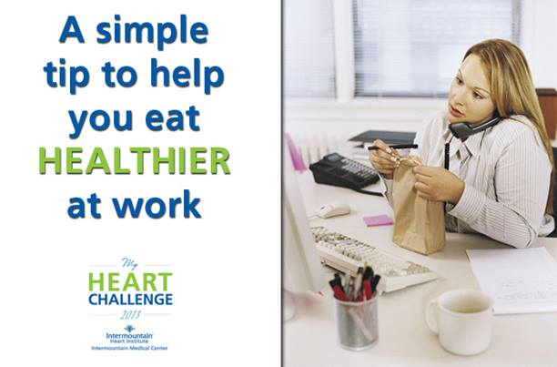 051613 Eat Healthier Work