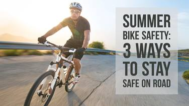 Summer Bike Safety