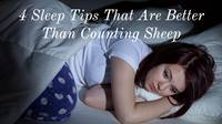 4 Sleep Tips That Are Better Than Counting Sheep