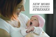 New Moms Stresses