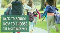 Back to School: How to Choose the Right Backpack